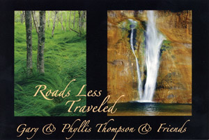 Roads Less Traveled by Phyllis and Gary Thompson